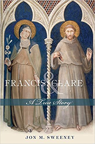 Francis & Clare: A True Story